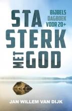 Jan-Willem van Dijk , Sta sterk met God