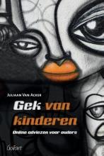 Juliaan van Acker , Gek van kinderen