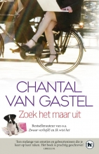 Chantal van Gastel Zoek het maar uit