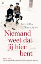 Nicoletta  Giampietro Niemand weet dat jij hier bent