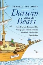 Frank J. Sulloway , Darwin and his bears