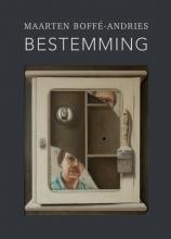 Maarten  Boffé-Andries Bestemming