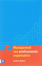 D.H. Maister , Management van professionele organisaties