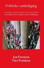 Jan  Fermon, Ties  Prakken Politieke verdediging