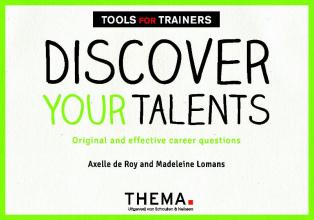Madeleine Lomans Axelle de Roy, Discover your talents
