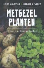 Richard B. Gregg Helen Philbrick, Metgezelplanten