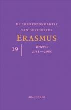 Desiderius Erasmus , De correspondentie van Desiderius Erasmus deel 19