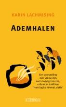 Karin Lachmising , Ademhalen