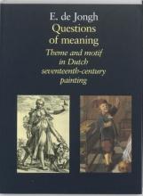 E. de Jongh , Questions of meaning