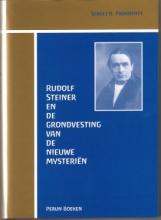 S.O. Prokofieff , Rudolf Steiner en de grondvesting van de nieuwe mysterien