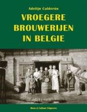 Adelijn Calderón , Vroegere brouwerijen in België