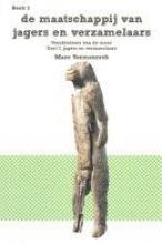 Marc  Vermeersch Van Pan tot Homo sapiens deel I; Jagers en verzamelaars