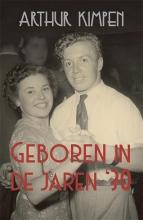 Arthur Kimpen , Geboren in de jaren 30