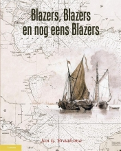 Jan.G. Braaksma , Blazers, blazers en nog eens blazers
