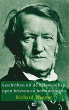 Richard Wagner , Geschriften uit de nalatenschap, open brieven en herinneringen