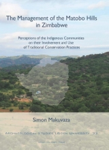 Simon Makuvaza , The Management of the Matobo Hills in Zimbabwe