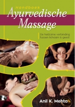 Anil Kumar Mehta Handboek Ayurvedische massage