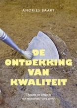 Andries Baart , De ontdekking van kwaliteit