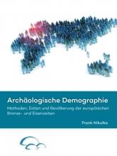 Frank Nikulka , Archäologische demographie