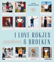 Fran Vanseveren , I love rokjes & broeken