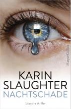 Karin Slaughter , Nachtschade