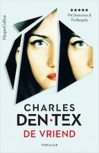 Charles den Tex , De vriend
