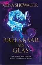 Gena Showalter , Breekbaar als glas