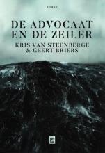 Geert Briers Kris Van Steenberge, De Advocaat en de Zeiler