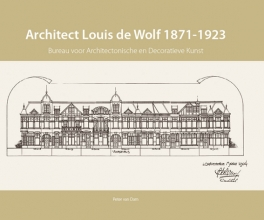 Peter Van Dam , Architect Louis de Wolf (1871-1923)