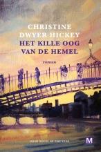 Christine Dwyer Hickey , Het kille oog van de hemel