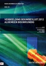 Daphne  Hellendoorn Verbeelding bouwbesluit 2012 Algemeen Bouwkundig 2016-2017