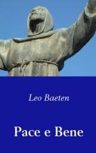 Leo Baeten , Pace e Bene
