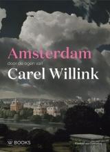Rémon van Gemeren , Amsterdam door de ogen van Carel Willink