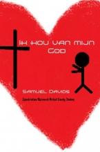 Samuel  Davids Ik hou van mijn God