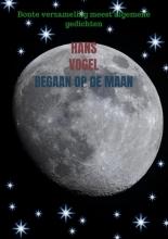 Hans Vogel , Begaan op de maan