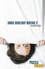 Puzzle Freaks , 300X DOOLHOF NIVEAU 2