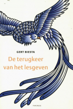 Gert Biesta , De terugkeer van het lesgeven