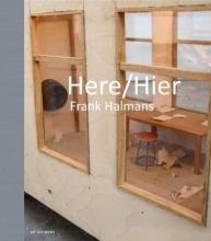 Frank  Halmans Here | Hier