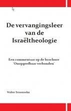 Walter Tessensohn , De vervangingsleer van de Israeltheologie