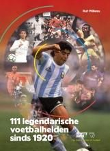 Raf Willems , 111 legendarische voetbalhelden sinds 1920