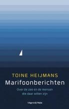 Toine Heijmans , Marifoonberichten