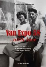 François  Van Kerckhoven Van Expo 58… with love