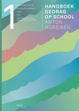 Anton Horeweg , Handboek gedrag op school deel 1