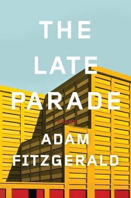 Adam Fitzgerald,The Late Parade