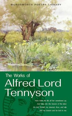 Alfred, Lord Tennyson,The Works of Alfred Lord Tennyson