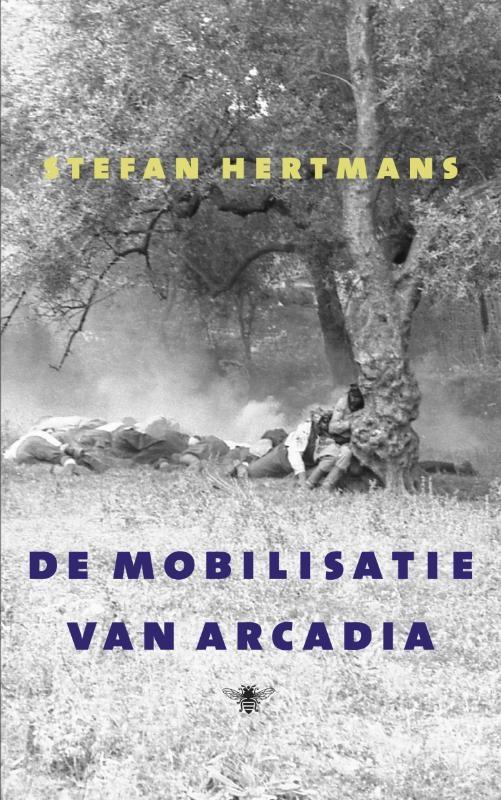 Stefan Hertmans,De mobilisatie van Arcadia