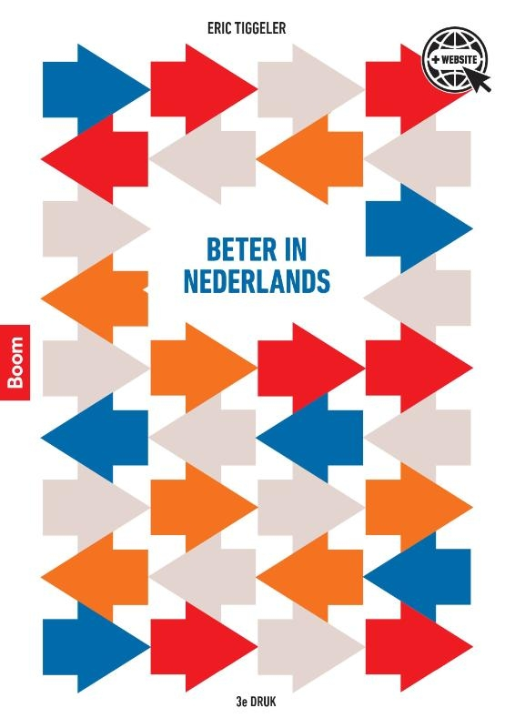 Eric Tiggeler,Beter in Nederlands