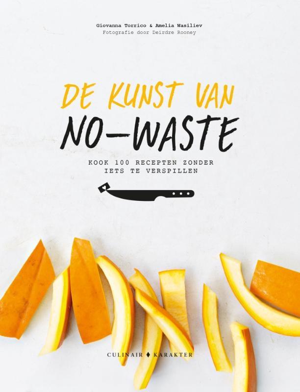 Giovanna Torrico, Amelia Wasiliev,De kunst van no-waste