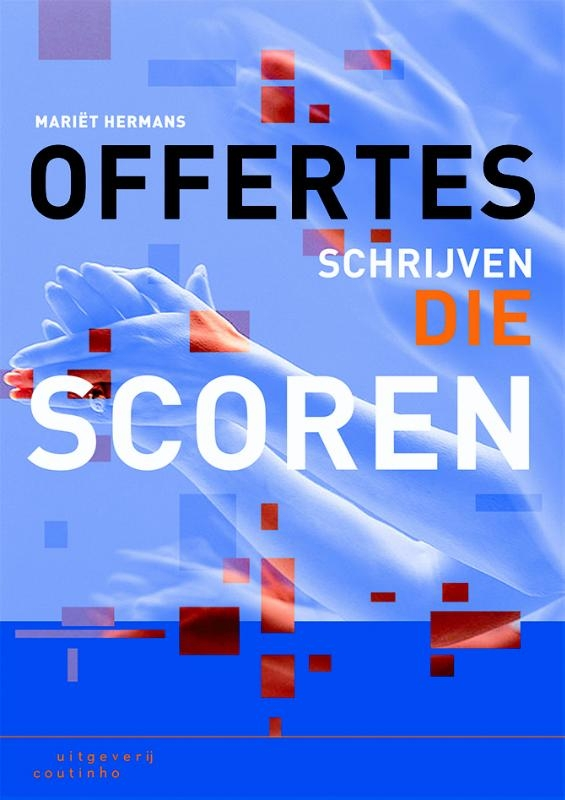 Mariet Hermans,Offertes schrijven die scoren