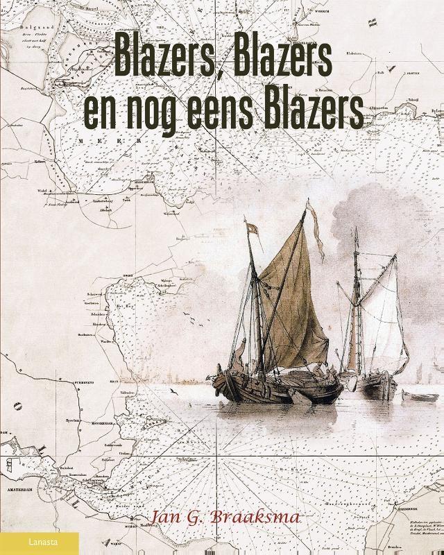 Jan.G. Braaksma,Blazers, blazers en nog eens blazers